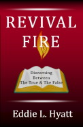 REVIVAL FIRE by Dr. Eddie L. Hyatt