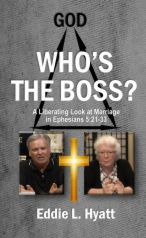 Who's The Boss? by Dr. Eddie L. Hyatt